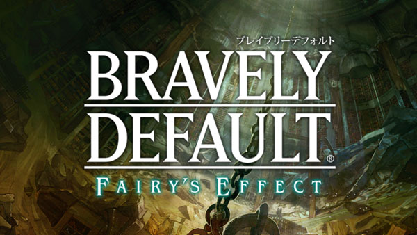 Modojo | Bravely Default: Fairy's Effect Coming to Smartphones 2017